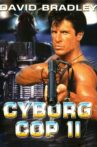 Cyborg Cop II Movie Streaming Online