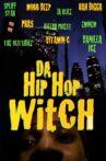 Da Hip Hop Witch Movie Streaming Online