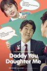 Daddy You, Daughter Me Movie Streaming Online