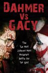 Dahmer vs. Gacy Movie Streaming Online