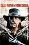Dead Again in Tombstone Movie Streaming Online