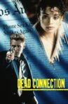Dead Connection Movie Streaming Online