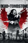 Dead in Tombstone Movie Streaming Online
