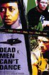 Dead Men Can't Dance Movie Streaming Online
