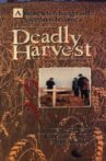 Deadly Harvest Movie Streaming Online