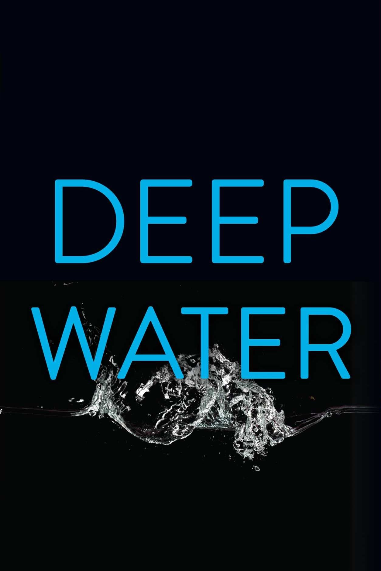 Deep Water Movie Streaming Online