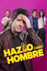 Do It Like An Hombre Movie Streaming Online