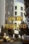 Doctors' Private Lives Movie Streaming Online