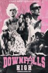 Downfalls High Movie Streaming Online