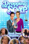 Dropping The Soap Movie Streaming Online