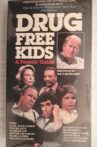 Drug Free Kids: A Parents' Guide Movie Streaming Online