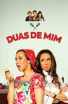 Duas de Mim Movie Streaming Online