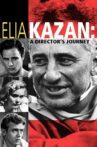 Elia Kazan: A Director's Journey Movie Streaming Online