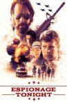 Espionage Tonight Movie Streaming Online