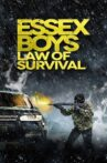 Essex Boys: Law of Survival Movie Streaming Online