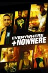 Everywhere And Nowhere Movie Streaming Online