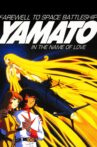 Farewell to Space Battleship Yamato Movie Streaming Online