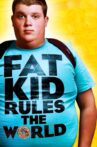 Fat Kid Rules The World Movie Streaming Online