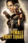 Female Fight Squad Movie Streaming Online
