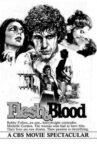Flesh & Blood Movie Streaming Online