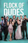 Flock of Dudes Movie Streaming Online
