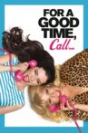 For a Good Time, Call... Movie Streaming Online