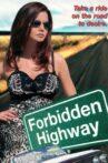 Forbidden Highway Movie Streaming Online