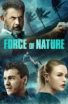Force of Nature Movie Streaming Online