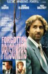 Forgotten Prisoners: The Amnesty Files Movie Streaming Online