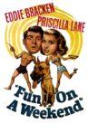 Fun on a Weekend Movie Streaming Online