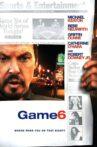Game 6 Movie Streaming Online
