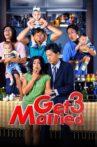 Get Married 3 Movie Streaming Online