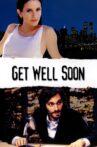 Get Well Soon Movie Streaming Online