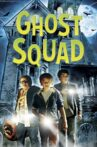 Ghost Squad Movie Streaming Online