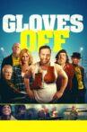 Gloves Off Movie Streaming Online