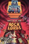 GoBots: Battle of the Rock Lords Movie Streaming Online