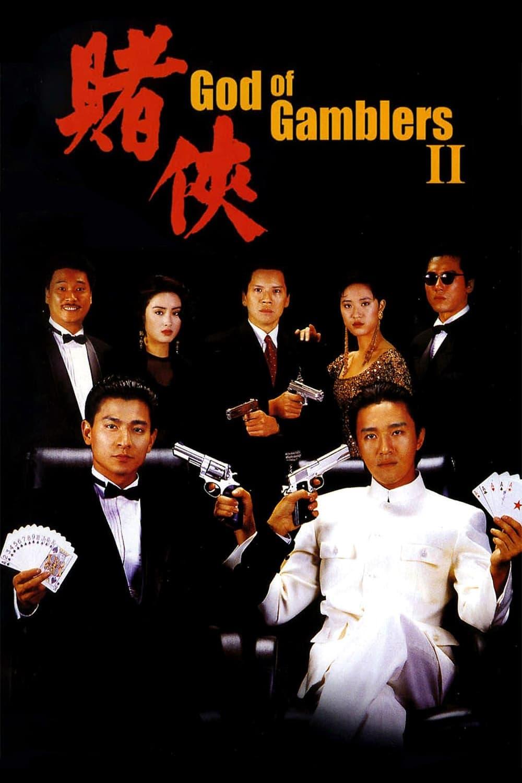 God Of Gamblers Ii Cantonese Mandarin Movie Streaming Online Watch