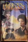 Golden Dreams Movie Streaming Online