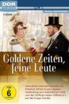 Goldene Zeiten - Feine Leute Movie Streaming Online
