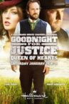 Goodnight for Justice: Queen of Hearts Movie Streaming Online