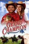 Grand Champion Movie Streaming Online