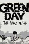 Green Day: The Early Years Movie Streaming Online