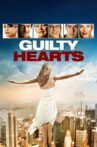 Guilty Hearts Movie Streaming Online