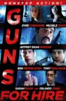 Guns for Hire Movie Streaming Online
