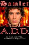 Hamlet A.D.D. Movie Streaming Online