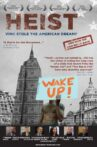 Heist: Who Stole the American Dream? Movie Streaming Online