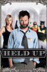 Held Up Movie Streaming Online