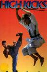 High Kicks Movie Streaming Online