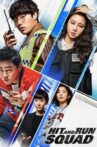 Hit-and-Run Squad Movie Streaming Online