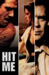 Hit Me Movie Streaming Online